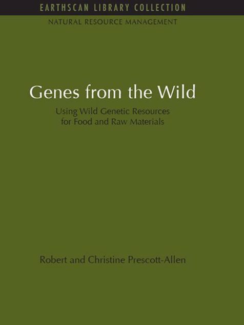 Picture of Genes from the Wild: Using Wild Genetic Resources for Food and Raw Materials