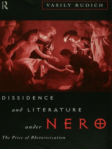 Picture of Dissidence and Literature Under Nero: The Price of Rhetoricization