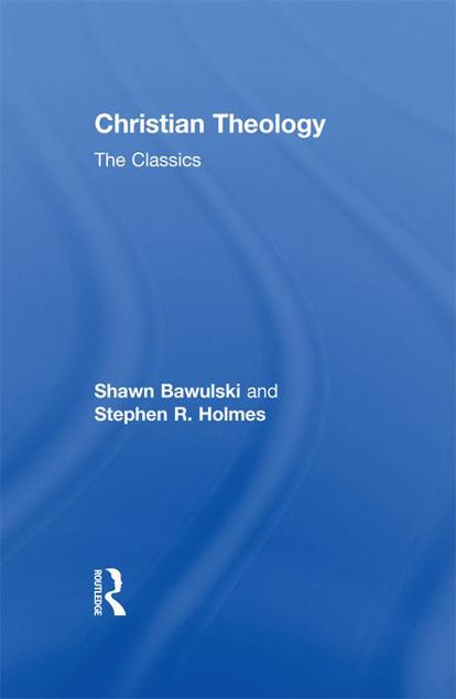 Picture of Christian Theology: The Classics