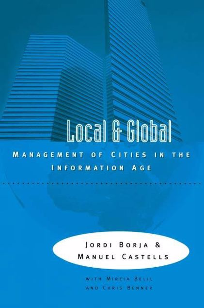 Picture of Local and Global: The Management of Cities in the Information Age