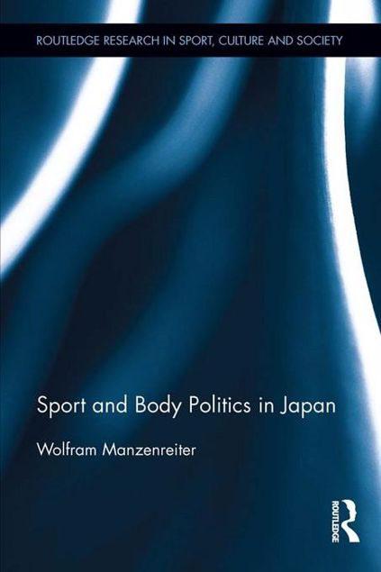 Picture of Sport and Body Politics in Japan