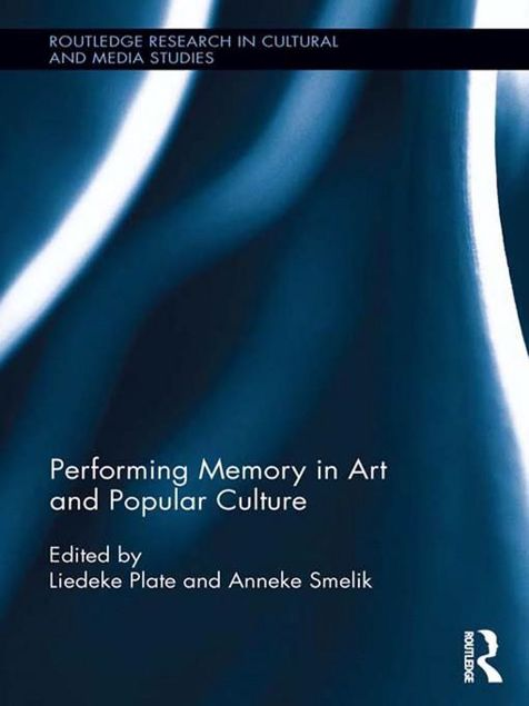 Picture of Performing Memory in Art and Popular Culture