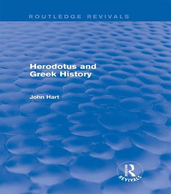 Picture of Herodotus and Greek History (Routledge Revivals)