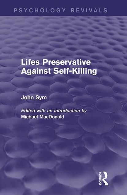 Picture of Lifes Preservative Against Self-Killing (Psychology Revivals)