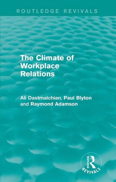 Picture of The Climate of Workplace Relations (Routledge Revivals)