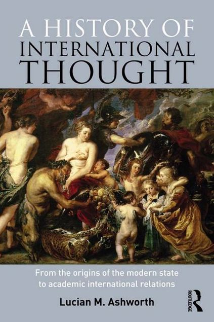Picture of A History of International Thought: From the Origins of the Modern State to Academic International Relations