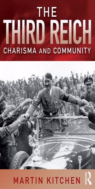 Picture of The Third Reich: Charisma and Community