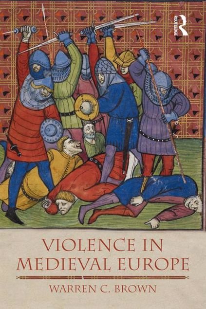 Picture of Violence in Medieval Europe
