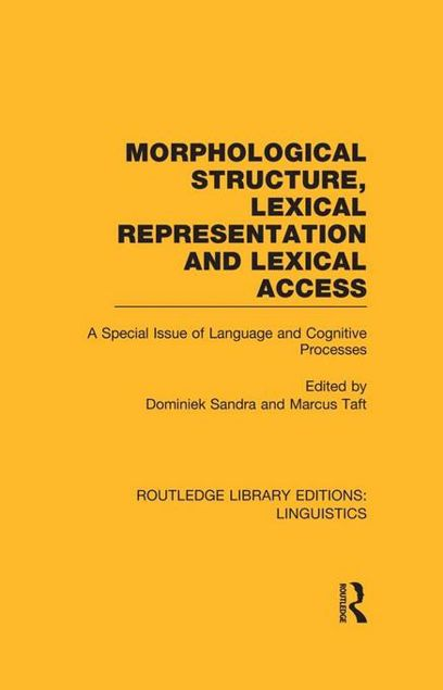 Picture of Morphological Structure, Lexical Representation and Lexical Access: A Special Issue of Language and Cognitive Processes