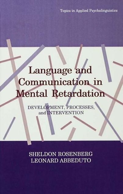 Picture of Language and Communication in Mental Retardation: Development, Processes, and Intervention