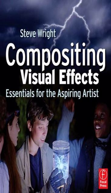 Picture of Compositing Visual Effects: Essentials for the Aspiring Artist
