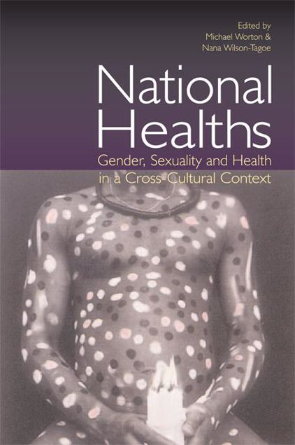 Picture of National Healths: Gender, Sexuality and Health in a Cross-Cultural Context
