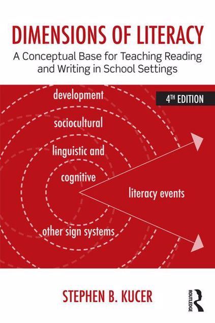 Picture of Dimensions of Literacy: A Conceptual Base for Teaching Reading and Writing in School Settings