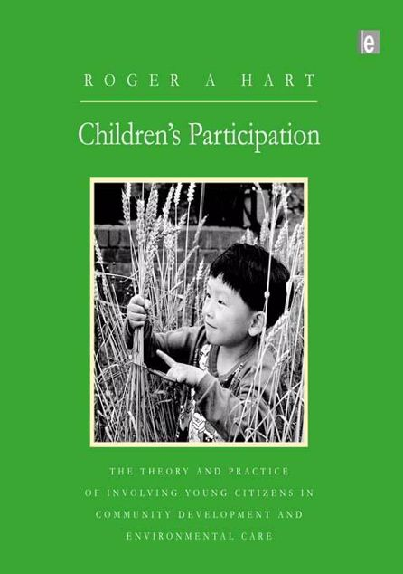 Picture of Children's Participation: The Theory and Practice of Involving Young Citizens in Community Development and Environmental Care