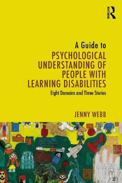 Picture of A Guide to Psychological Understanding of People with Learning Disabilities: Eight Domains and Three Stories
