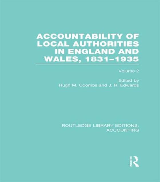 Picture of Accountability of Local Authorities in England and Wales, 1831-1935 Volume 2 (Rle Accounting)