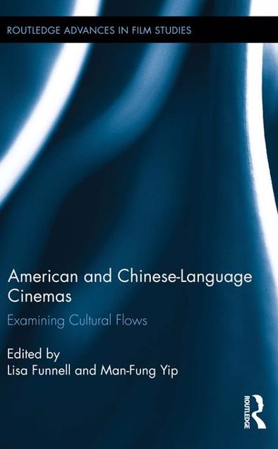 Picture of American and Chinese-Language Cinemas: Examining Cultural Flows