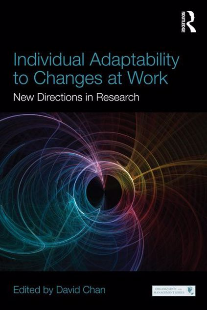 Picture of Individual Adaptability to Changes at Work: New Directions in Research: New Directions in Research