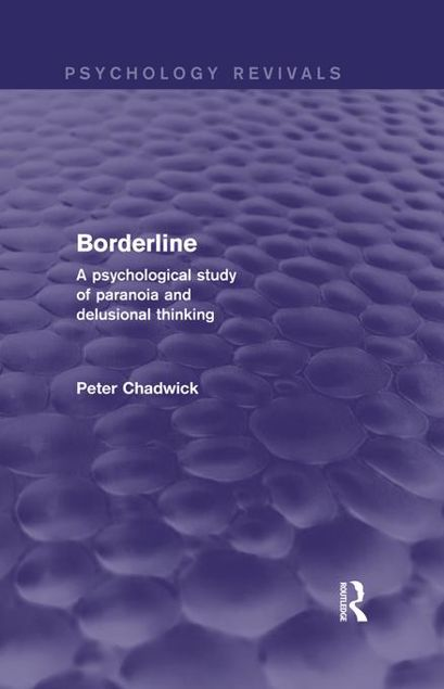 Picture of Borderline (Psychology Revivals): A Psychological Study of Paranoia and Delusional Thinking