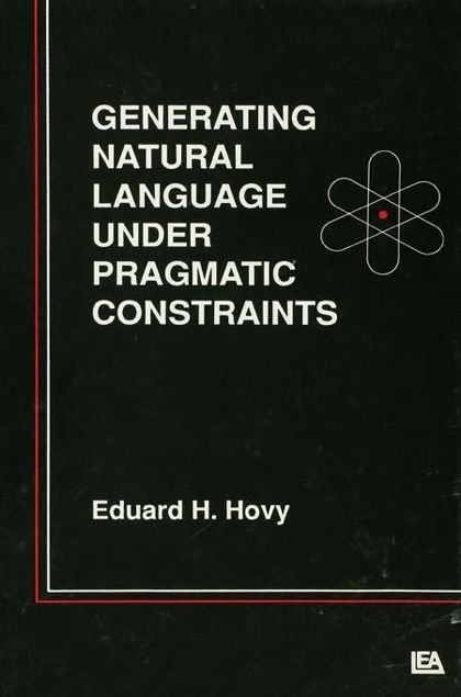 Picture of Generating Natural Language Under Pragmatic Constraints