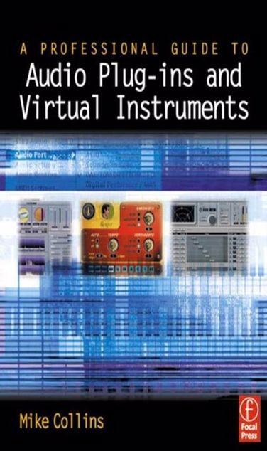 Picture of A Professional Guide to Audio Plug-ins and Virtual Instruments