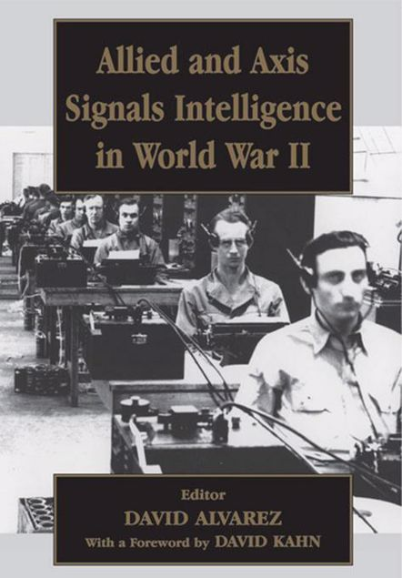 Picture of Allied and Axis Signals Intelligence in World War II