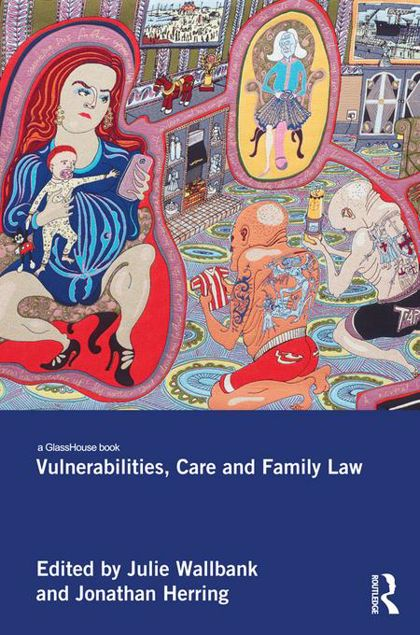 Picture of Vulnerabilities, Care and Family Law