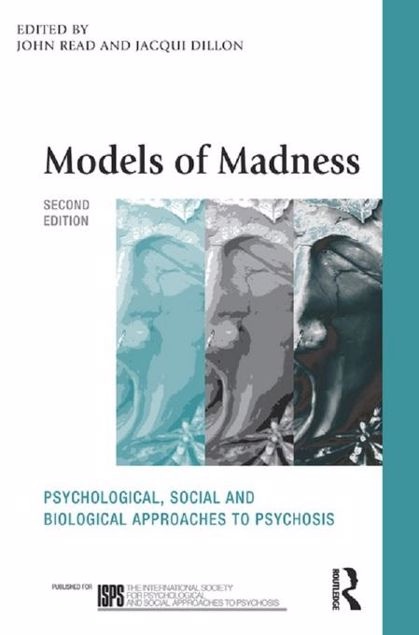 Picture of Models of Madness: Psychological, Social and Biological Approaches to Psychosis