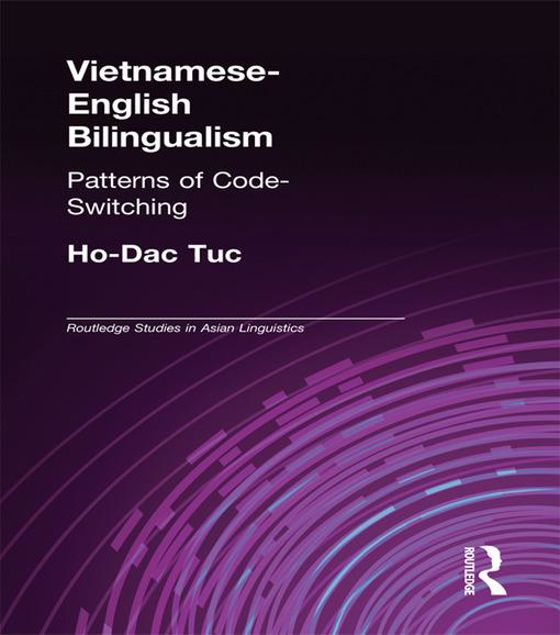 Picture of Vietnamese-English Bilingualism: Patterns of Code-Switching