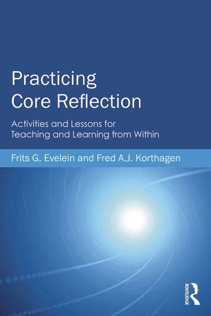 Picture of Practicing Core Reflection: Activities and Lessons for Teaching and Learning from Within