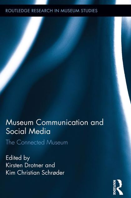 Picture of Museum Communication and Social Media: The Connected Museum