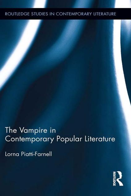 Picture of The Vampire in Contemporary Literature and Popular Culture