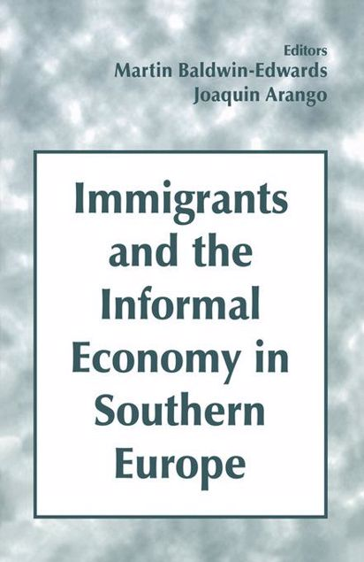 Picture of Immigrants and the Informal Economy in Southern Europe