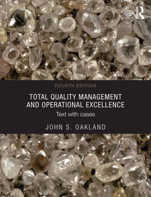 Picture of Total Quality Management and Operational Excellence: Text with Cases