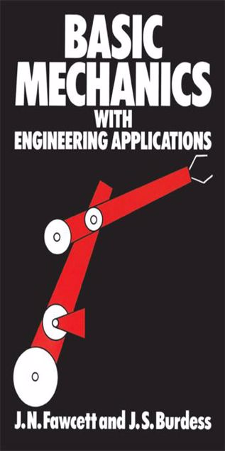 Picture of Basic Mechanics with Engineering Applications
