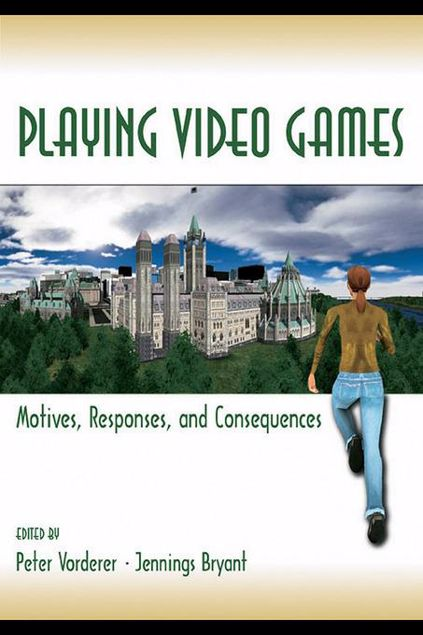 Picture of Playing Video Games: Motives, Responses, and Consequences