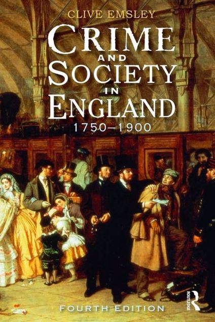Picture of Crime and Society in England: 1750 - 1900
