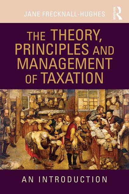 Picture of The Theory, Principles and Management of Taxation: An introduction