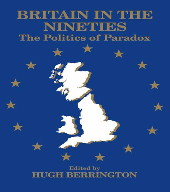 Picture of Britain in the Nineties: The Politics of Paradox