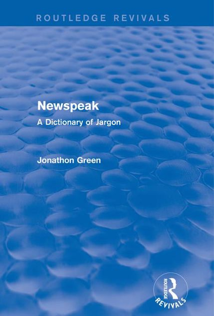 Picture of Newspeak: A Dictionary of Jargon: A Dictionary of Jargon