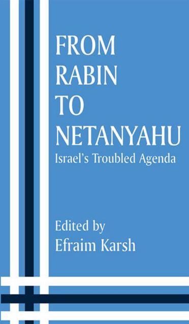 Picture of From Rabin to Netanyahu: Israel's Troubled Agenda