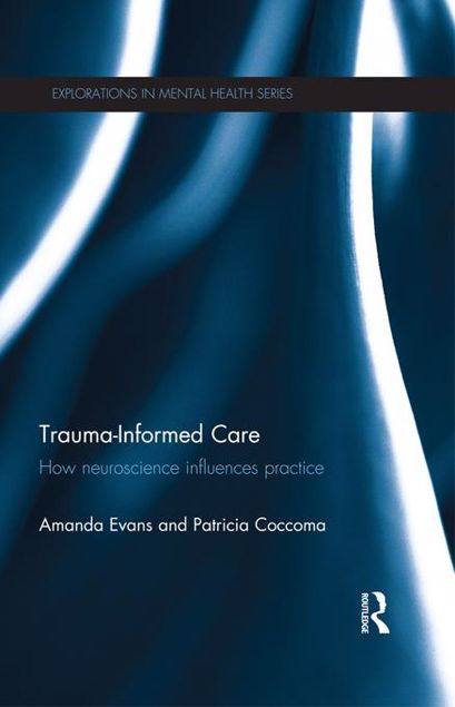 Picture of Trauma-Informed Care: How Neuroscience Influences Practice