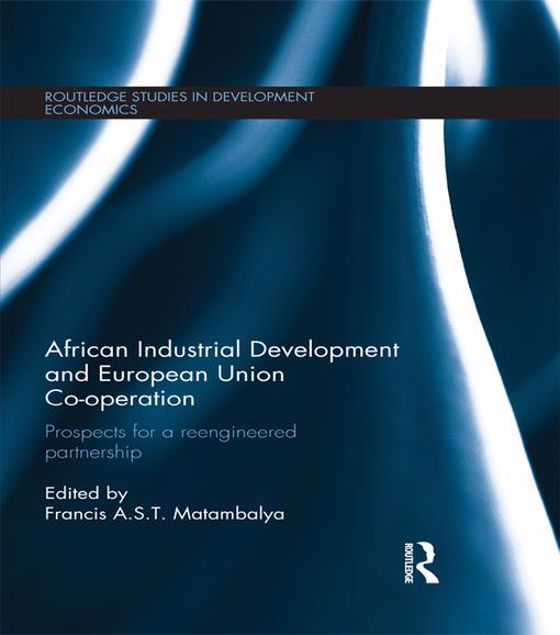 Picture of African Industrial Development and European Union Co-operation: Prospects for a reengineered partnership