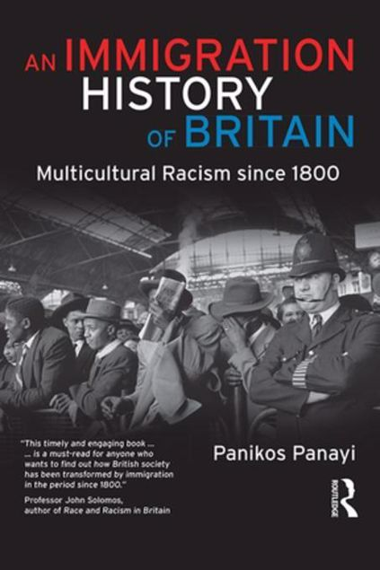 Picture of An Immigration History of Britain: Multicultural Racism since 1800