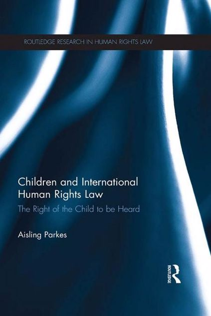 Picture of Children and International Human Rights Law: The Right of the Child to Be Heard