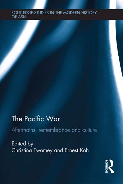 Picture of The Pacific War: Aftermaths, Remembrance and Culture