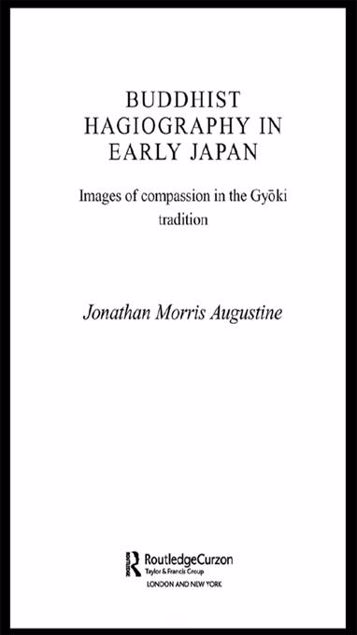 Picture of Buddhist Hagiography in Early Japan: Images of Compassion in the Gyoki Tradition