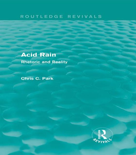 Picture of Acid Rain: Rhetoric and Reality: Rhetoric and Reality