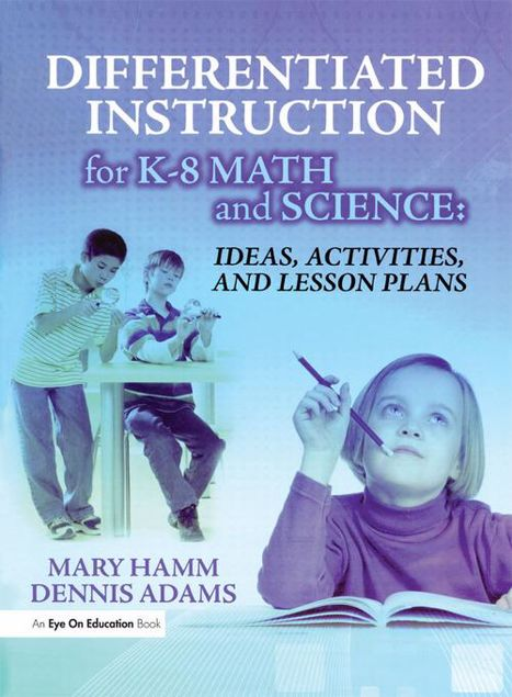 Picture of Differentiated Instruction for K-8 Math and Science: Ideas, Activities, and Lesson Plans