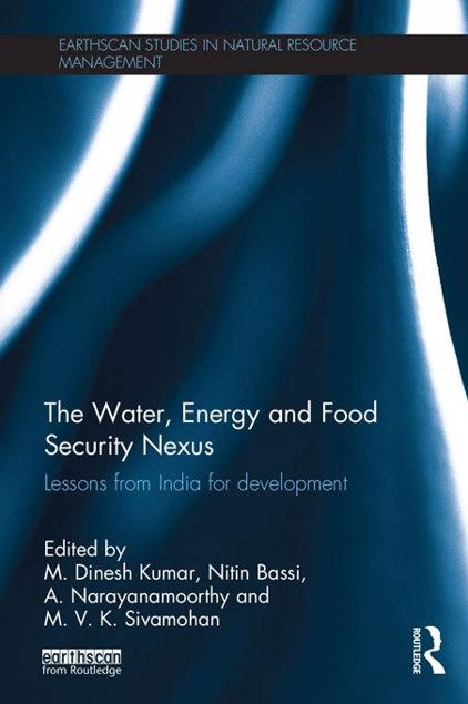 Picture of The Water, Energy and Food Security Nexus: Lessons from India for Development